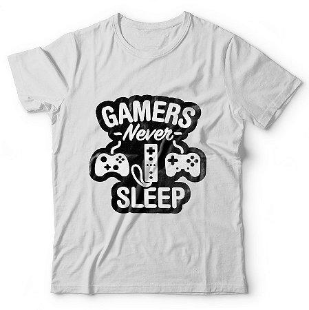 Camiseta Gamers nunca dormem