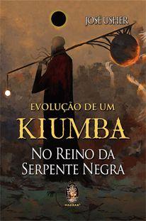 Evolução de um Kiumba - No Reino da Serpente Negra
