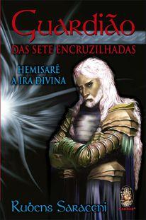 Guardião das Sete Encruzilhadas - Hemisarê a Ira Divina