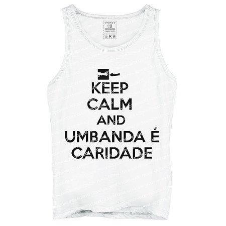 Regata Keep Calm and Umbanda é Caridade