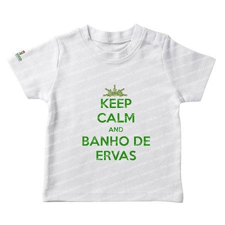 Camiseta Infantil Keep Calm and Banho de Ervas