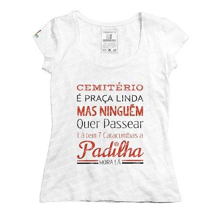 Baby Look a Padilha Mora Lá