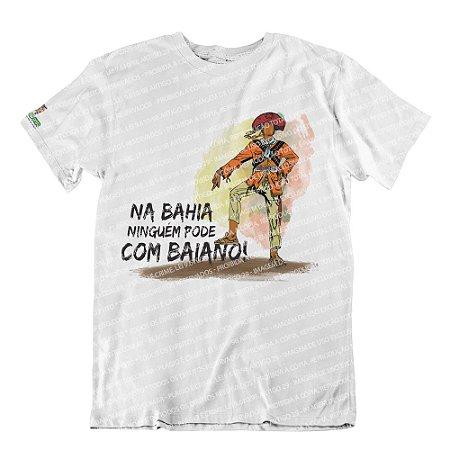Camiseta Ninguém Pode com Baiano