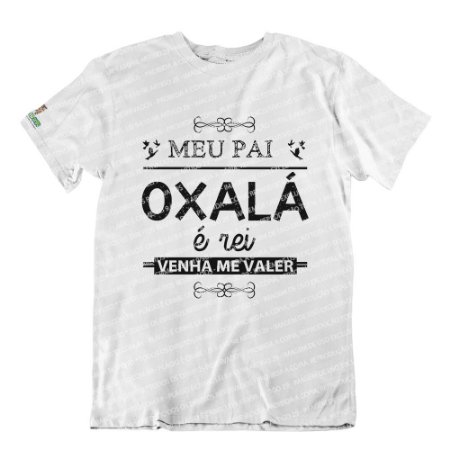 Camiseta Meu Pai Oxalá