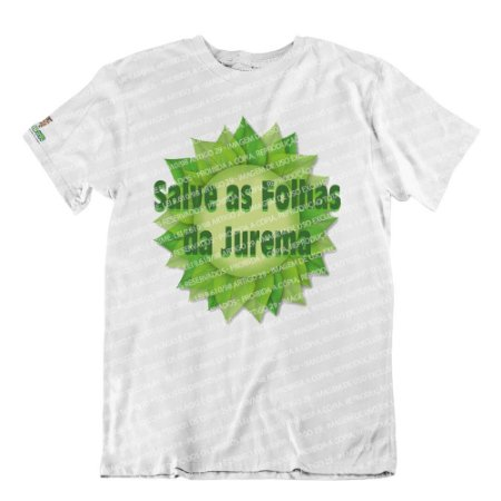 Camiseta Salve as Folhas da Jurema