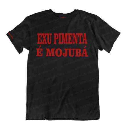 Camiseta Preta Exu Pimenta é Mojubá