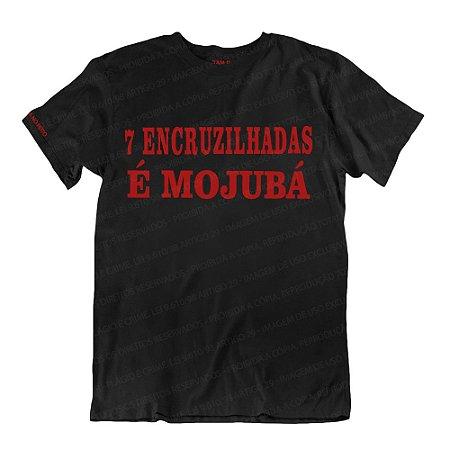 Camiseta Preta 7 Encruzilhadas é Mojubá