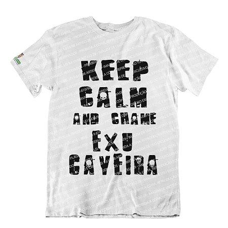Camiseta Keep Calm and Chame Exu Caveira