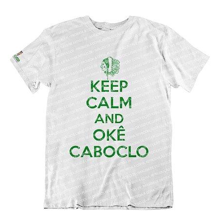 Camiseta Keep Calm and Okê Caboclo