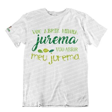 Camiseta Vou Abrir Minha Jurema