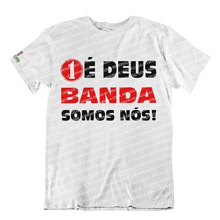 Camiseta 1 é Deus, Banda Somos Nós