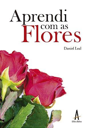 Aprendi com as flores