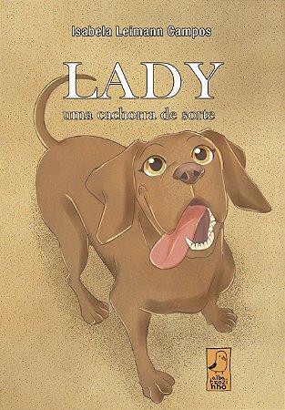 Lady, uma cachorra de sorte
