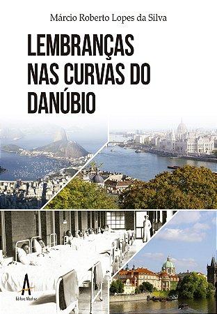 Lembranças nas curvas do Danúbio