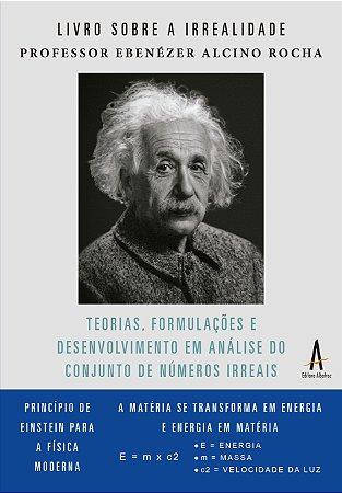 Teorias, formulações e desenvolvimento em análise do conjunto de números irreais