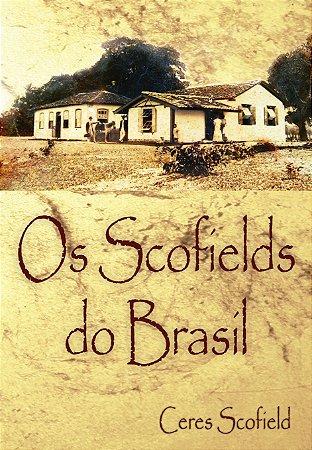 Os Scofields do Brasil