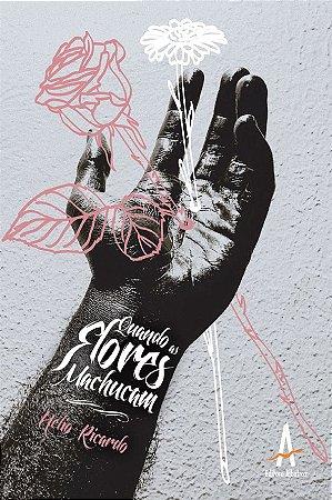 Quando as Flores Machucam