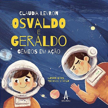 Osvaldo e Geraldo – Gêmeos em Ação