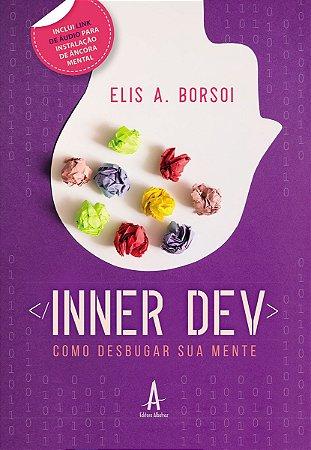Inner Dev ®– Como Desbugar Sua Mente