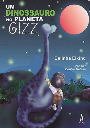 Kit Um Dinossauro no Planeta Gizz e Passatempo