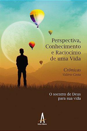 Perspectiva, Conhecimento e Raciocínio de uma Vida