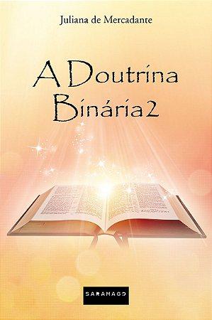 A Doutrina Binária 2