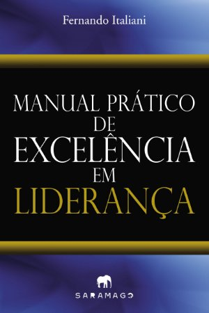 Manual Prático de Excelência em Liderança