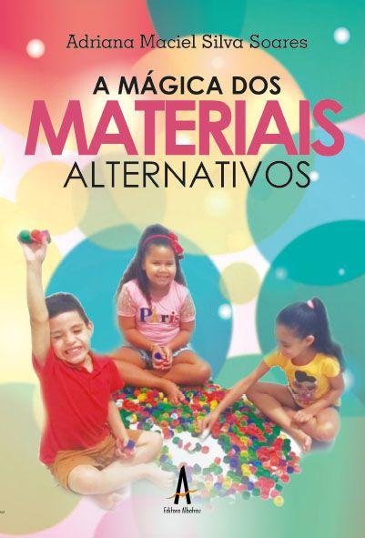 A mágica dos materias alternativos