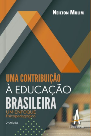Uma contribuição à educação brasileira