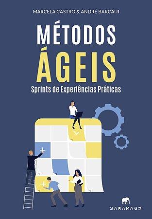 Métodos Ágeis - Sprints de Experiências Práticas