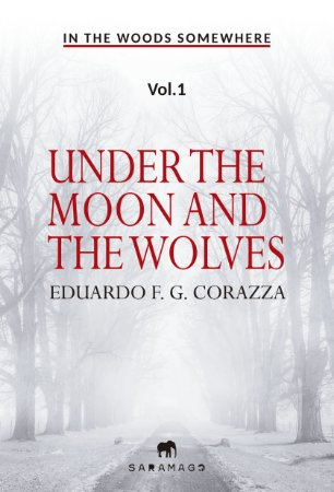 In the woods somewhere - Under the Moon and the Wolves