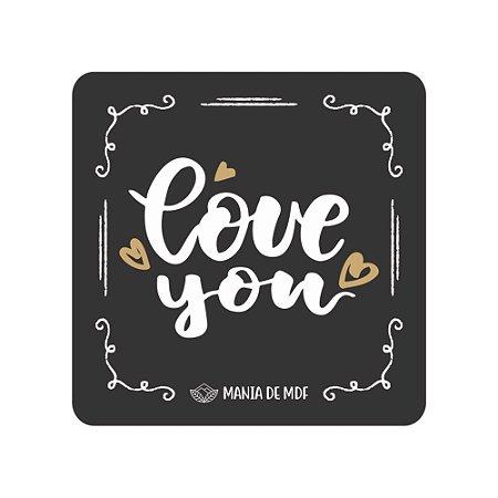 Porta Copo Magnético/Imã de Geladeira  |  Love You