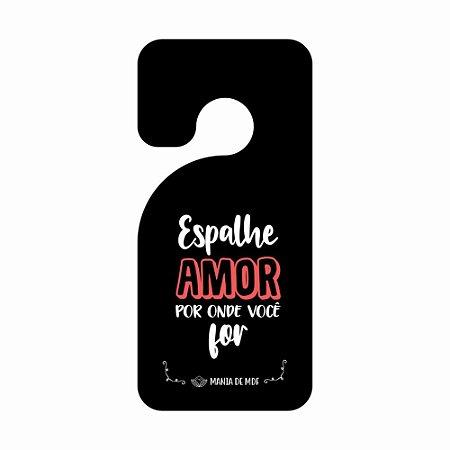 Placa TAG MDF Decorativa Para Porta | Espalhe amor por onde você for