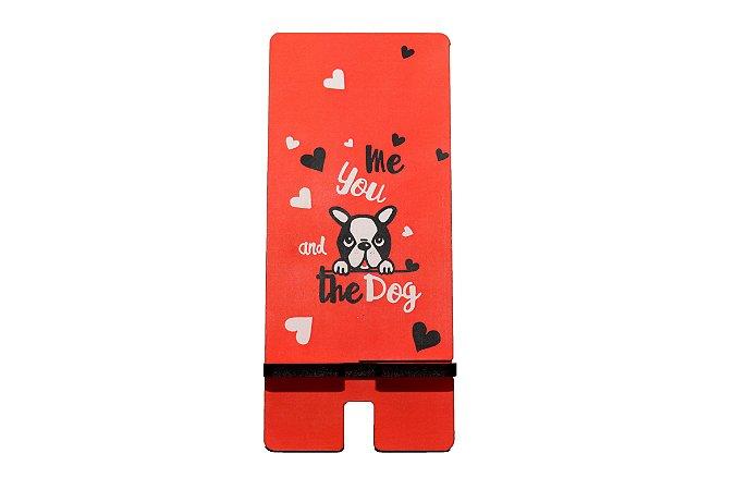 Porta Celular | Me you and the dog