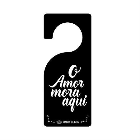 Placa TAG MDF Decorativa Para Porta | O Amor Mora Aqui