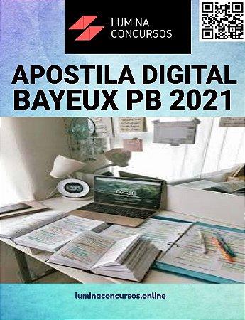 Apostila PREFEITURA DE BAYEUX PB 2021 Professor B Educação Física