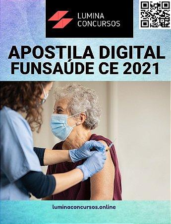 Apostila FUNSAÚDE CE 2021 Analista Administrativo Economia da Saúde