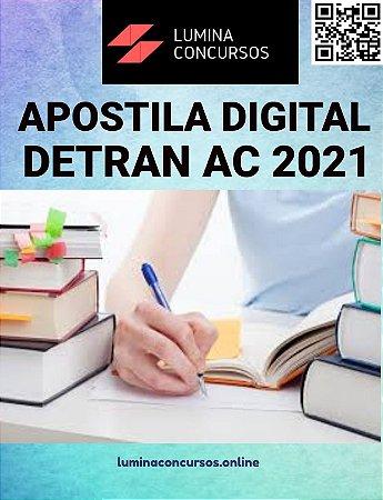 Apostila DETRAN AC 2021 Examinador de Trânsito