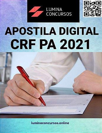 Apostila CRF PA 2021 Auxiliar Administrativo
