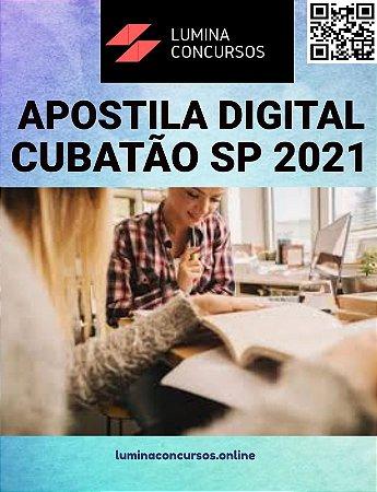 Apostila PREFEITURA DE CUBATÃO SP 2021 Professor de Língua Portuguesa/Inglesa
