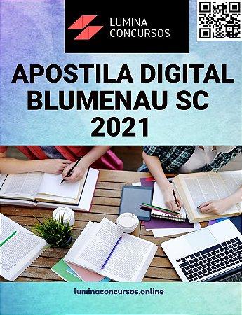 Apostila PREFEITURA DE BLUMENAU SC 2021 Professor de Anos Iniciais