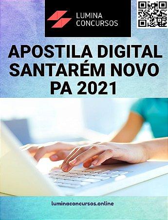 Apostila PREFEITURA DE SANTARÉM NOVO PA 2021 Professor Educação Infantil Anos Iniciais