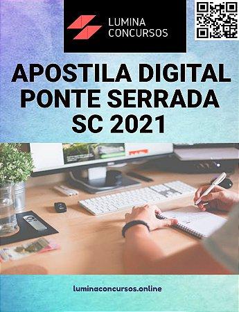 Apostila PREFEITURA DE PONTE SERRADA SC 2021 Professor de Anos Iniciais do Ensino Fundamental