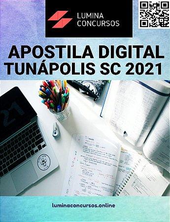 Apostila PREFEITURA DE TUNÁPOLIS SC 2021 Professor Ensino Fundamental Séries Iniciais