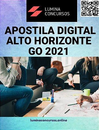 Apostila PREFEITURA DE ALTO HORIZONTE GO 2021 Auditor Fiscal