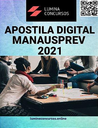 Apostila MANAUSPREV 2021 Técnico Previdenciário Informática