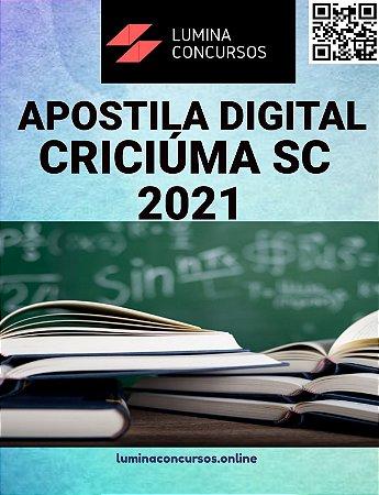 Apostila PREFEITURA DE CRICIÚMA SC 2021 Professor III Educação Infantil ao 5º ano do Fundamental