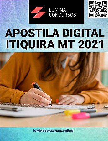 Apostila CÂMARA DE ITIQUIRA MT 2021 Agente Administrativo