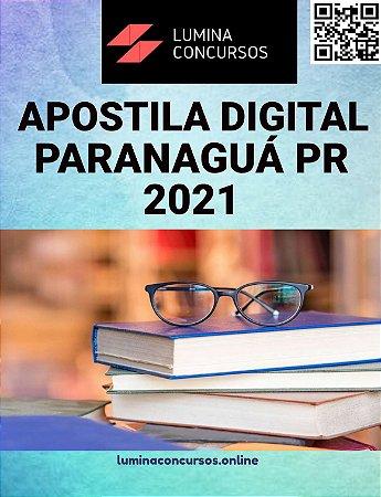 Apostila PREFEITURA DE PARANAGUÁ PR 2021 Técnico em Segurança do Trabalho