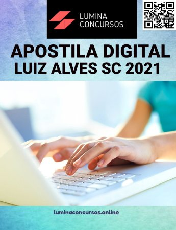 Apostila PREFEITURA DE LUIZ ALVES SC 2021 Técnico em Saúde Bucal ESF/SMS